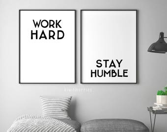 Work Hard Stay Humble print - Printable quotes - Black and white art - Monochrome decor - Popular quotes - Typography wall art