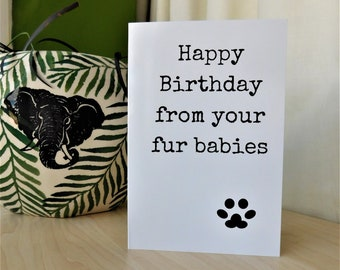 Happy Birthday from your fur babies, Dog card, birthday card, from the dogs, for him, for her, dog owner, for dad, for mum, Fur Parent