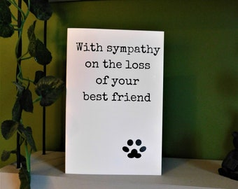 With Sympathy On The Loss Of Your Best Friend, Greetings Card, Pet Loss Card, Sympathy Card, For Family, For Friends, For Him, For Her