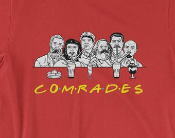 a516cef915 Communist Friends Comrades T-Shirt - Milkshake Funny Tee Shirt | Mens  Womens Unisex Shirt Soft Top