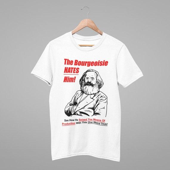 La borghesia lo odia T Shirt Karl Marx Camicia, Comunismo Meme Camicia, T shirt comunista, marxista Donna Donna Donna Unisex Camicia Soft Top