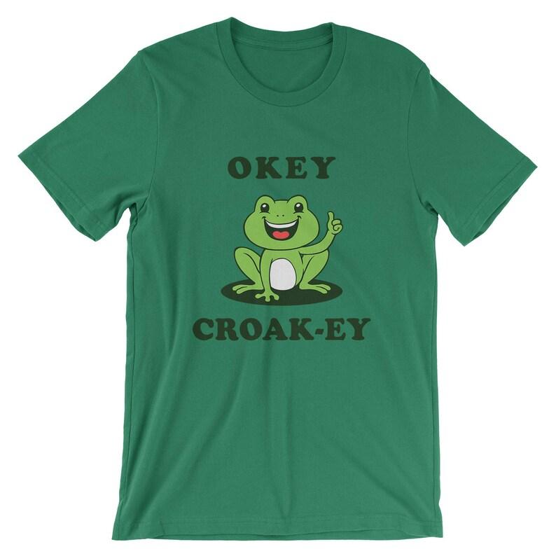 7e2da9fd Okey Croak-ey T-Shirt Funny Frog Toad Pun Joke Shirt Mens   Etsy