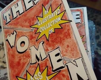 THESE WOMEN: An Illustrated Collection of Kickass Women! Original Hand-drawn Comic Book 'Zine