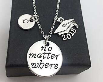 Personalized Gift for Graduation Custom Graduation Necklace 2018 Grad Gifts No Matter Where 2018 Silver Engraved Custom Gift