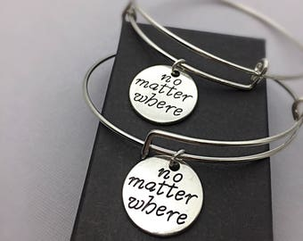 SET OF 2 No matter where, distance charm bracelet, no matter where pendant, friendship bangle bracelet,long distance jewelry, BFF gift