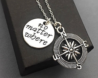 Engraved No matter where Pendant with Compass charm necklace, compass necklace, compass charm, Compass Jewelry, No Matter where, Friend Gift