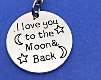 I love you to the moon and back keychain, customized keychain,moon and back charm, to the moon keychain,I love you keychain, i love you gift
