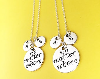 SET OF 2 No Matter Where Necklace - Set of Two Distance Friendship Necklaces for 2,  Friendship Jewelry, Personalize, Custom, Initial
