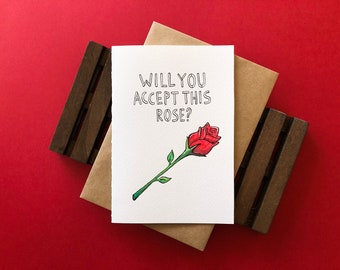 Original Hand Painted Greeting Card - Will You Accept this Rose? / Valentines, Love, The Bachelor/Bachelorette - Inspired + Reality TV