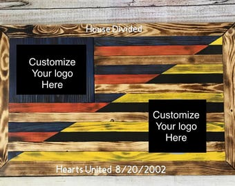 House divided/Two team wooden flag  - customizable
