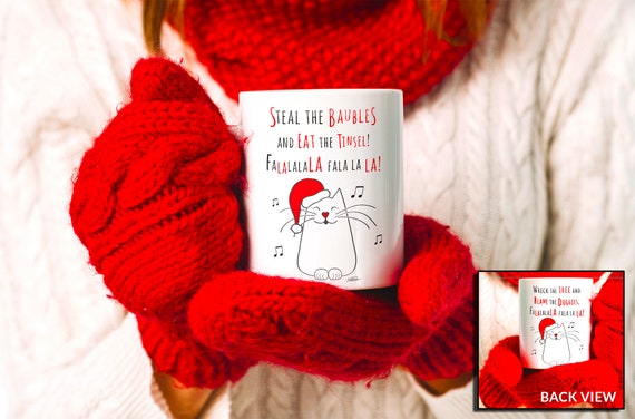 Funny Christmas Cat Mug: Steal the Baubles & Wreck the Tree - 2 sided design