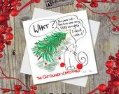 Funny Cat Xmas Card • Cat Christmas Card • Funny Cat Christmas Card •  Christmas Cat •  Cat Lovers Christmas Card • Cartoon Cat • Cute Cat