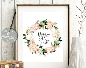 8x10 Sign THIS TOO SHALL PASS Saying Home House Decor Inspire Inspiration Quote