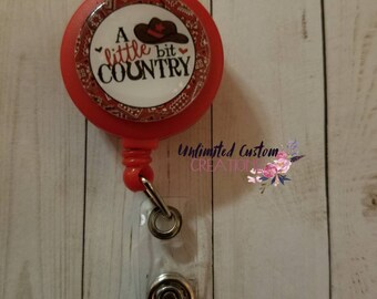 A Little Bit Country  Badge Holder