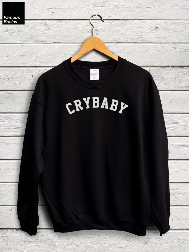 576ff5ec Crybaby Sweater Statement Sweater Graphic Tees Crybaby | Etsy