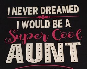 Super Cool Aunt  Monogram Shirt