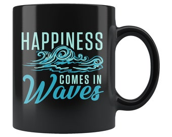 4b4b8a0a1 Surfer Gift, Surfer Mug, Surfing Gift, Surfing Mug, Gift For Surfer, Surf  Mug Surf Gift, Water Sports Mug, Happiness Comes In Waves #b536