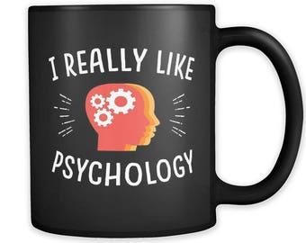 d9608295d32 I Really Like Psychology Mug, Psychology Gift, Psychology Student,  Therapist Mug, Therapist Gift, Psych Gift, Psychology Student #a331