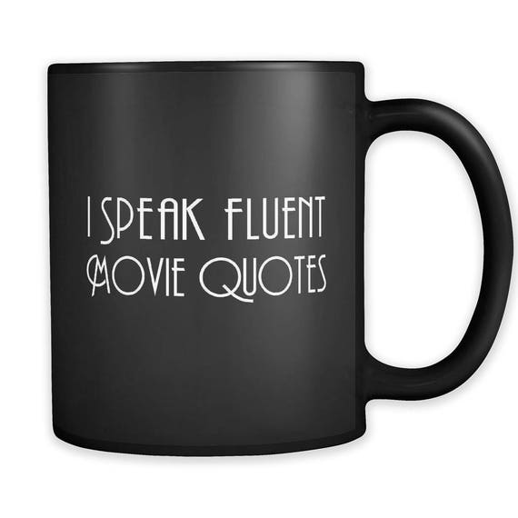 Movie Quotes Black Mug Movie Quotes Gift Film Lover Gift Etsy