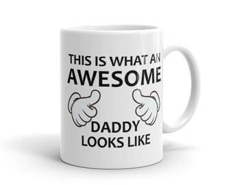 Awesome Daddy Mug - Father Gift, Dad Gift, Daddy Gift, Father Mug, Dad Mug, Daddy Mug, New Dad, Future Dad, Future Father, New Father #1052