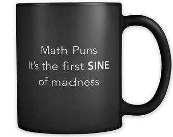 Math Puns Mug, Math Puns Gift, Math Gifts, Math Mugs, Math Prof Gift, Math Prof Mug Math Teacher Gift Math teacher Mug Funny Math Gift #a176