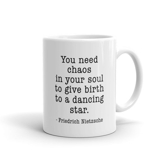 Chaos In Your Heart Dancing Star Friedrich Nietzsche Mug Etsy