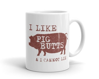 Bacon Mug, pig mug, Bacon Gift, Pig Butts and I cannot Lie Mug, husband gift, husband mug, gift for husband, dad mug, mug for dad gift #1057