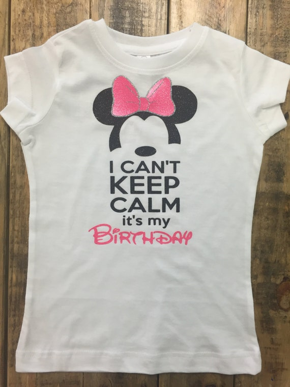 Disney Cant Keep Calm Its My Birthday Youth Shirt