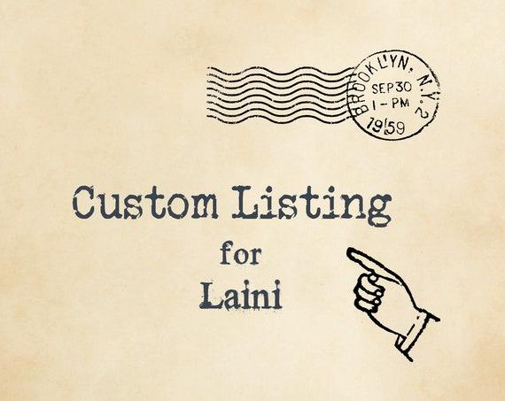 Custom Listing - Reserved for Laini