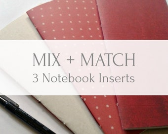 Mix and Match 3 travelers notebook inserts from Bookfell Studio - Choose any three styles - Set of 3 Midori Refills - TN Accessory - N466