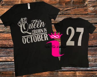 This Queen Born In Month Shirt Birthday Women Custom