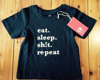 Kid Eat, Sh!t, Sleep, Repeat Printed Tees