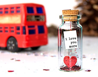 I love you more. I love you most. Tiny message in a bottle. Miniatures. Personalised Gift. Funny Love Card. Valentine Card. Greeting card.
