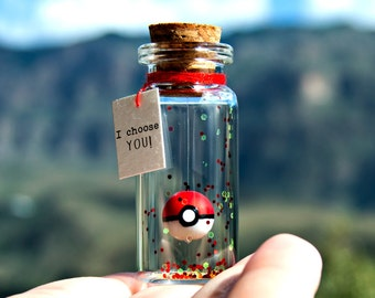 I choose YOU! My best catch I'm so glad I found you! Pokemon. Pokemongo. Pokeball. Message in a bottle. Personalised Gift. Valentine Card