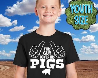 BOY'S Pig Shirt, This Guy Loves His Pigs, Boy's Pig Hoodie, Youth Pig T-Shirt, Pig Farmer, Pig Lover, Farm, Farmer, Farming, Pig Gift