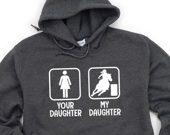Barrel Racing Hoodie, My Daughter Your Daughter, Barrel Racer Shirt, Horse Hoodie, Barrel Racing T-Shirt, Cowgirl, Rodeo, Western Horse