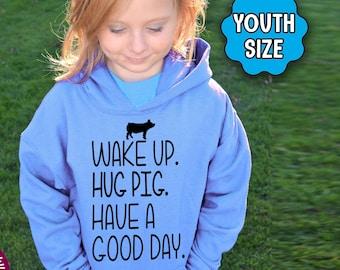 YOUTH Pig Shirt, Wake Up Hug Pig Have A Good Day, Pig Hoodie, Youth Pig T-Shirt, Pig Farmer, Pig Lover, Farm, Farmer, Farming, Pig Gift