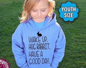 YOUTH Rabbit Shirt, Wake Up Hug Rabbit Have A Good Day, Rabbit Shirt, Rabbit T-Shirt, Rabbit Sweatshirt, Rabbit Hoodie, Rabbit Gift