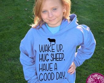 YOUTH Sheep Shirt, Wake Up Hug Sheep Have A Good Day, Sheep Hoodie, Sheep T-Shirt, Sheep Sweatshirt, Sheep Gift