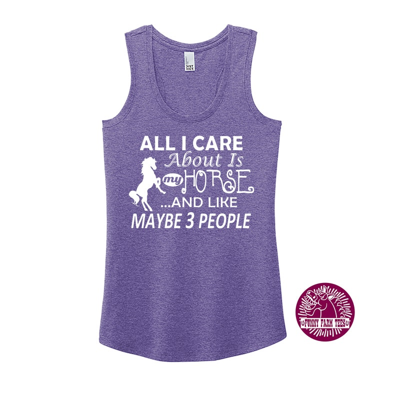 Summer Tank Top Horse Shirt Horse Tank Top All I Care About Is My Horse And Maybe 3 People Cute Horse Tank Top Equestrian Tank Top
