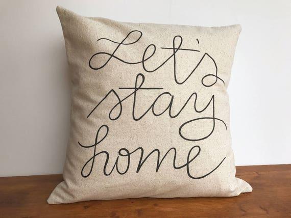 Lassen Sie Uns Zu Hause Bleiben Neutral Kissenbezug Etsy