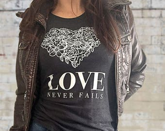 Love Never Fails Shirt - Woman's Dark Grey