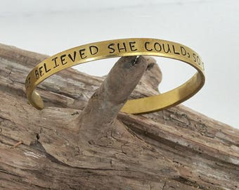 She Believed She Could So She Did / Cuff Bracelet / New Job / Boss Lady / Mom Gift / Personalized Bracelet / Graduation Gift / Under 20