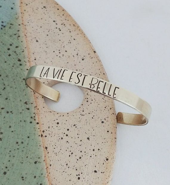 La Vie Est Belle Bracelet Life Is Beautiful French Quote Personalized Bracelet Hand Stamped Jewelry Positive Jewelry Brass Cuff