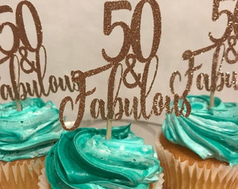 50 and Fabulous Cupcake Toppers