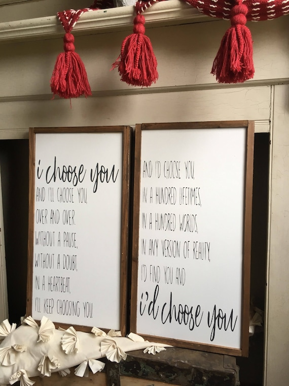 I Choose You Set Signs Valentine S Day Signs Framed Etsy