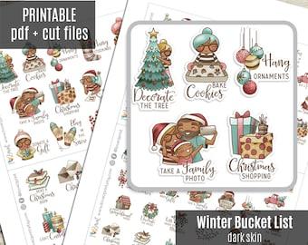 Elena Planner Girl - Winter Bucket List DARK skin - Christmas Planner Stickers, Printable Stickers, Character Sticker, Journal - CUT FILES