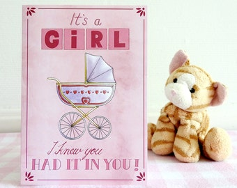 Baby card Girl / It's a girl I kwew you had it in you! / Illustration / Congratulations Baby Daughter / A6 card