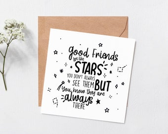 Good friends are like stars - best friend birthday - Happy birthday - missing you card - friends card - card for best friend - friends gift