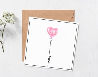 Personalised Heart Balloon birthday card - name on birthday card  - 16th - 18th -  21st - 30th Birthday -  Custom name - personalised card